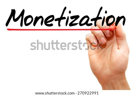 Hand writing Monetization with marker, business concept - stock photo