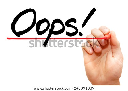 Hand writing Oops! with marker, business concept  - stock photo