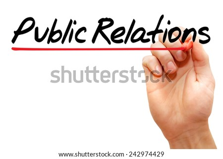 Hand writing Public Relations with marker, business concept  - stock photo