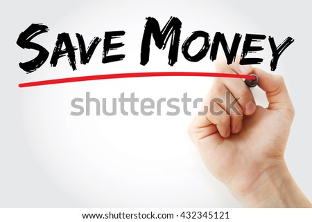 Hand writing Save Money with marker, business concept - stock photo