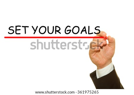 Hand writing set your goals concept - stock photo