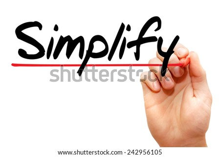 Hand writing Simplify with marker, business concept  - stock photo