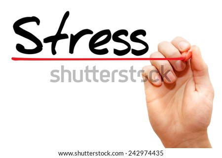 Hand writing Stress with marker, business concept  - stock photo