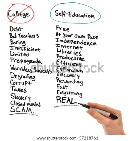 Hand writing the disadvantages of college and the advantages of self-education. - stock photo