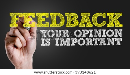 Hand writing the text: Feedback - Your Opinion Is Important - stock photo