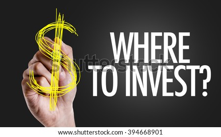 Hand writing the text: Where to Invest? - stock photo