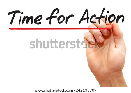 Hand writing Time for Action with red marker, business concept - stock photo