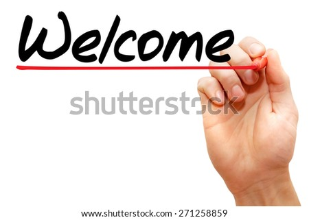 Hand writing Welcome with marker, business concept - stock photo