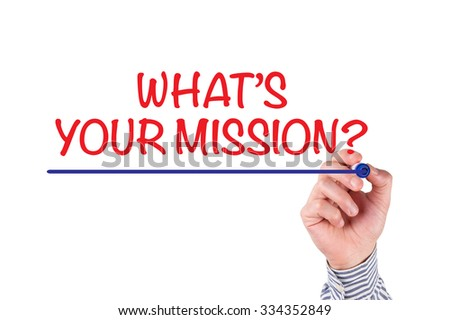 Hand Writing What's Your Mission on Transparent Whiteboard - stock photo