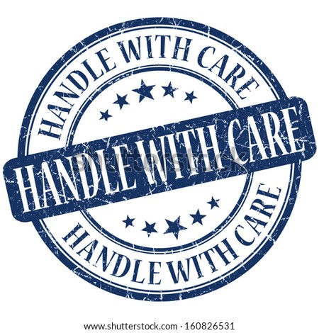 Handle with care grunge blue round stamp - stock photo