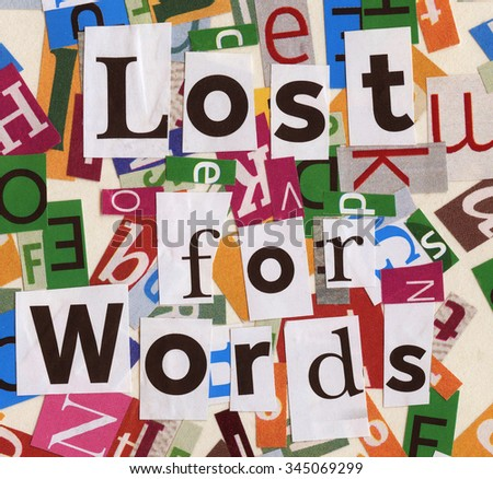 Handmade collage of newspaper and magazine clippings with mixed letters saying 'Lost for Words' - stock photo