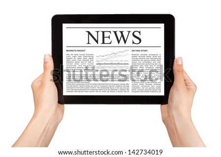 Hands holding electronic tablet with news. Isolated on white. - stock photo