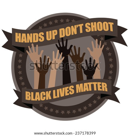Hands up don�t shoot protest badge icon  - stock photo