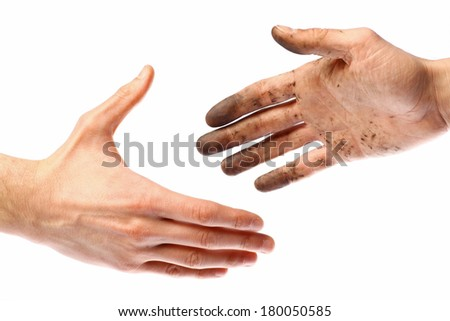 Handshake with a dirty hand and a clean one.