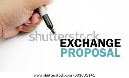 "Handwriting of word that related to business "" exchange proposal """