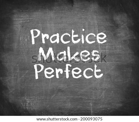 Handwriting on blackboard - Practice Makes Perfect - stock photo