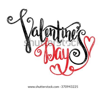 Handwritten calligraphic inscription Valentines Day on white background. Lettering design element for greeting card, banner, invitation, postcard, vignette, flyer. Raster copy of vector file. - stock photo