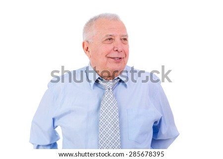 Happy and smile old senior businessman in tie and shirt, isolated on white background. Positive human emotion, facial expression - stock photo