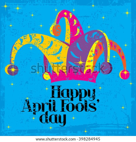 Happy April Fools Day on a colorful grungy background with sparkles - stock photo