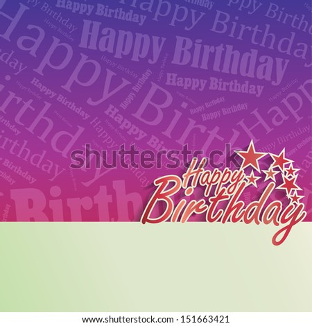 Happy Birthday background with space for your text (Raster) - stock photo