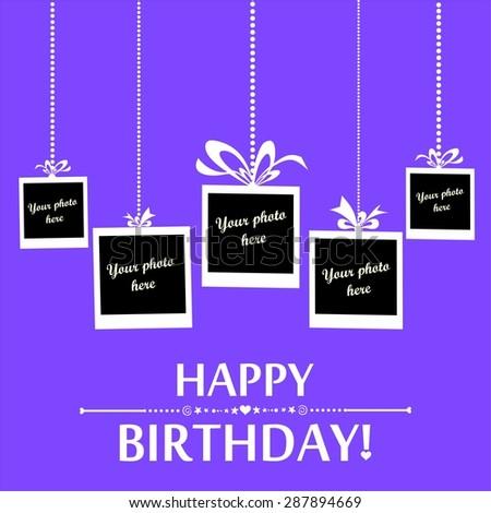 Happy birthday card. Photo frame.  Illustration - stock photo