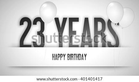 Happy Birthday Card Sign Balloons Banner Illustration – 23 Birthday Cards