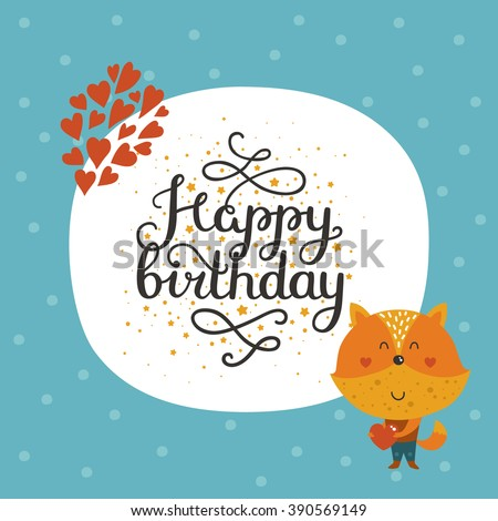 Happy birthday card with cute fox and lettering. Greeting card with baby animal in love. Greeting animal card - stock photo