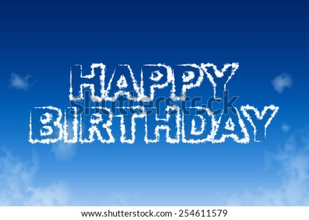 Happy birthday cloud words in the sky concept - stock photo