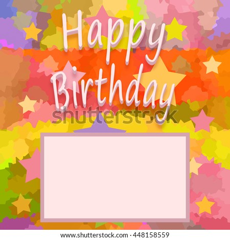 Happy birthday greeting background - stock photo