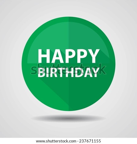 Happy Birthday Greeting on green circle shiny, Happy birthday celebrations on white background. - stock photo