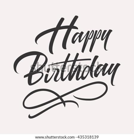 Happy birthday hand lettering. Retro vintage custom typographic composition. Original hand crafted design. Calligraphic phrase. Original drawn image Illustration isolated on white background. - stock photo
