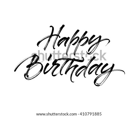 Happy Birthday inscription. Handwritten brush ink lettering for birthday greeting card, poster design and gift tags. - stock photo