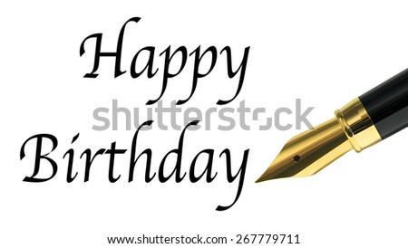 Happy birthday message written with golden fountain pen - stock photo