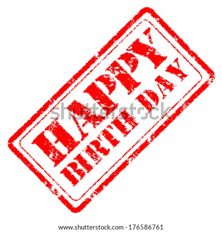 happy birthday rubber stamp - stock photo