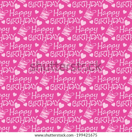 Happy Birthday seamless pattern texture background paper for packing gifts illustration
