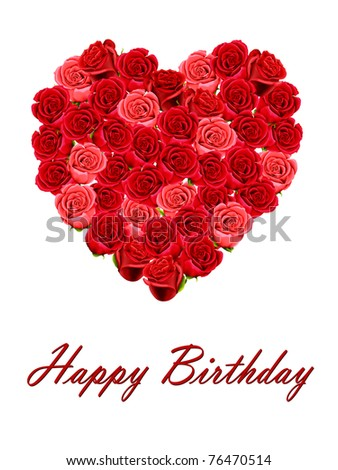 Happy Birthday with a heart of roses isolated on a white background - stock photo