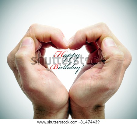 happy birthday written with men hands forming a heart - stock photo