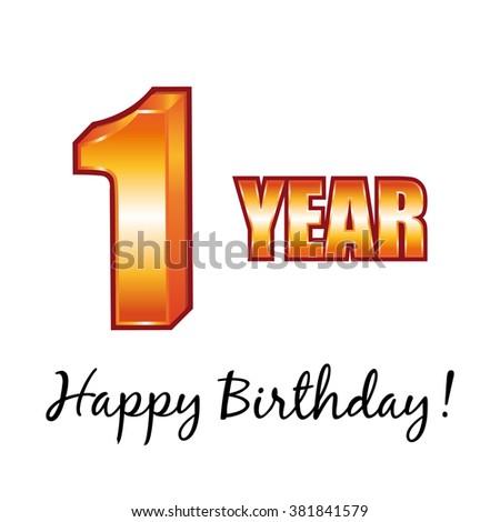 Happy birthday. 1 year old greeting card. - stock photo