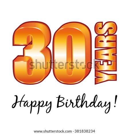 Happy Birthday 30 Years Old Greeting Stock Illustration 381838234