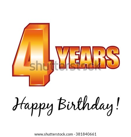 Happy birthday. 4 years old greeting card. - stock photo