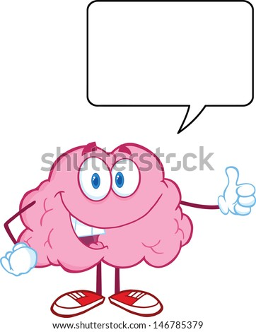 Happy Brain Character Giving A Thumb Up Witch Speech Bubble. Vector version also available in gallery - stock photo