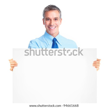 Happy businessman with banner. Isolated over white background.