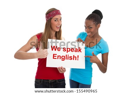 Happy Caucasian and African friends posing with we speak English sign - stock photo