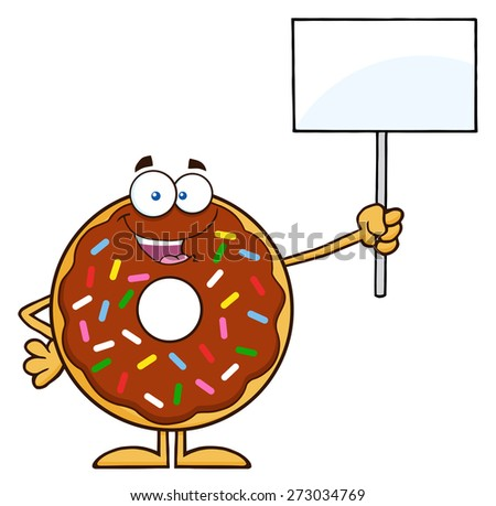 Happy Chocolate Donut Cartoon Character With Sprinkles Holding Up A Blank Sign. Raster Illustration Isolated On White - stock photo