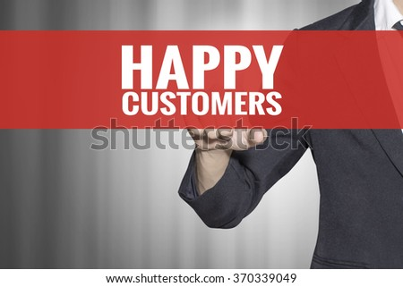 Happy Customers word on virtual screen touch by business man at red tab - stock photo