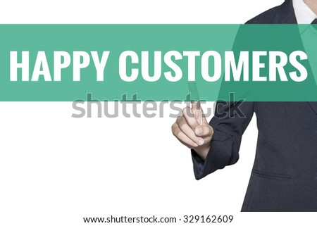 Happy Customers word on virtual screen touch by business woman on white background - stock photo