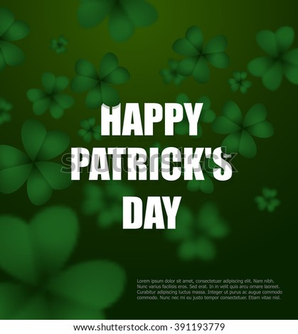 Happy day of Patrick. Green clover 3D. Green Shamrock clover background. Background of plants. Illustration for St Patrick's day in Ireland - stock photo