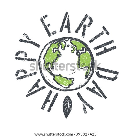 Happy Earth Day. Grunge lettering with Earth symbol. Raster version.