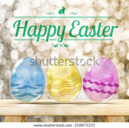Happy Easter Day : Three Colorful Glitter transparency glass egg on wood table with golden sparkling background - stock photo