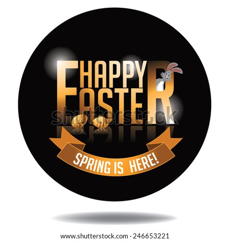 Happy Easter gold type icon royalty free stock illustration. Perfect for ads, poster, flier, signage, party invitation, easter egg hunt, easter parade - stock photo